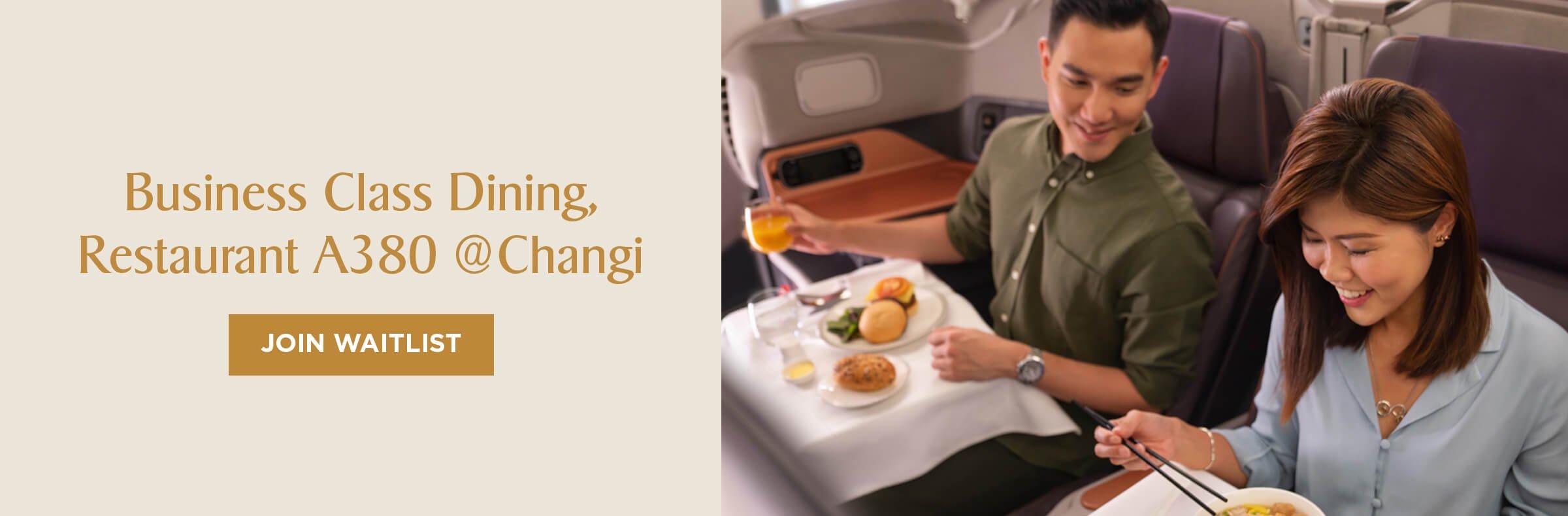 Business Class Dining, Restaurant A380 @Changi