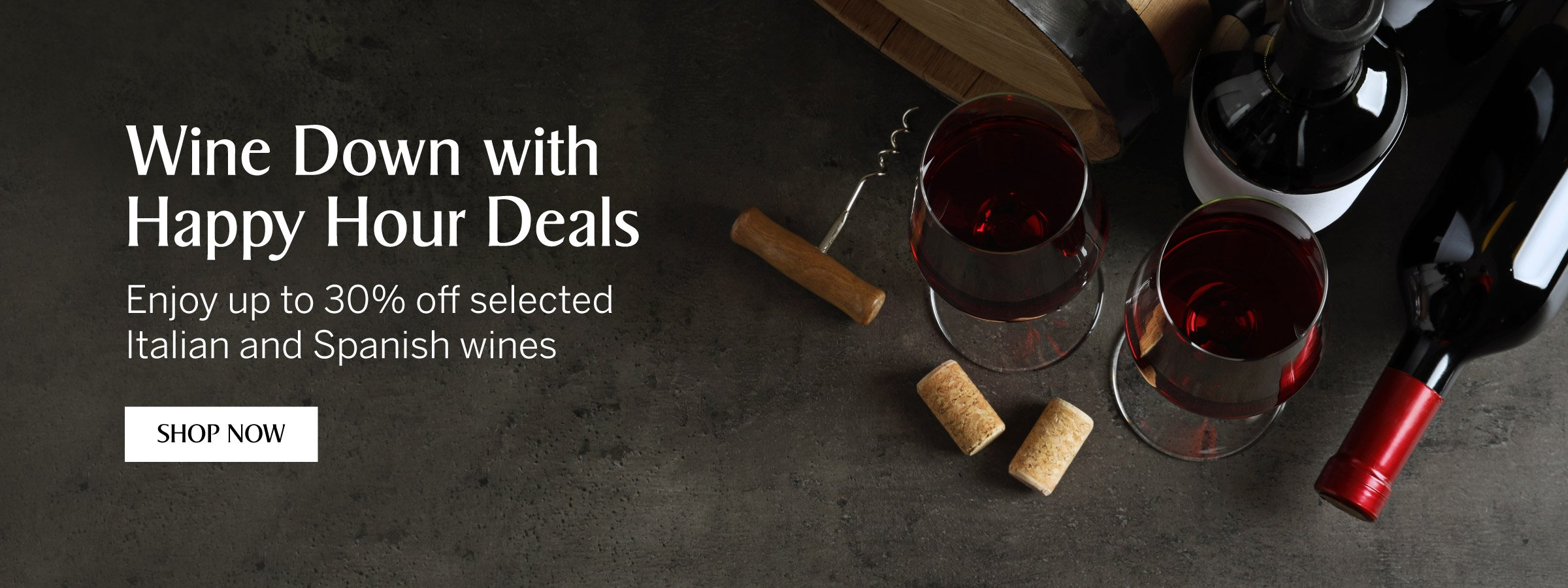 Enjoy up to 30% off Italian & Spanish wines