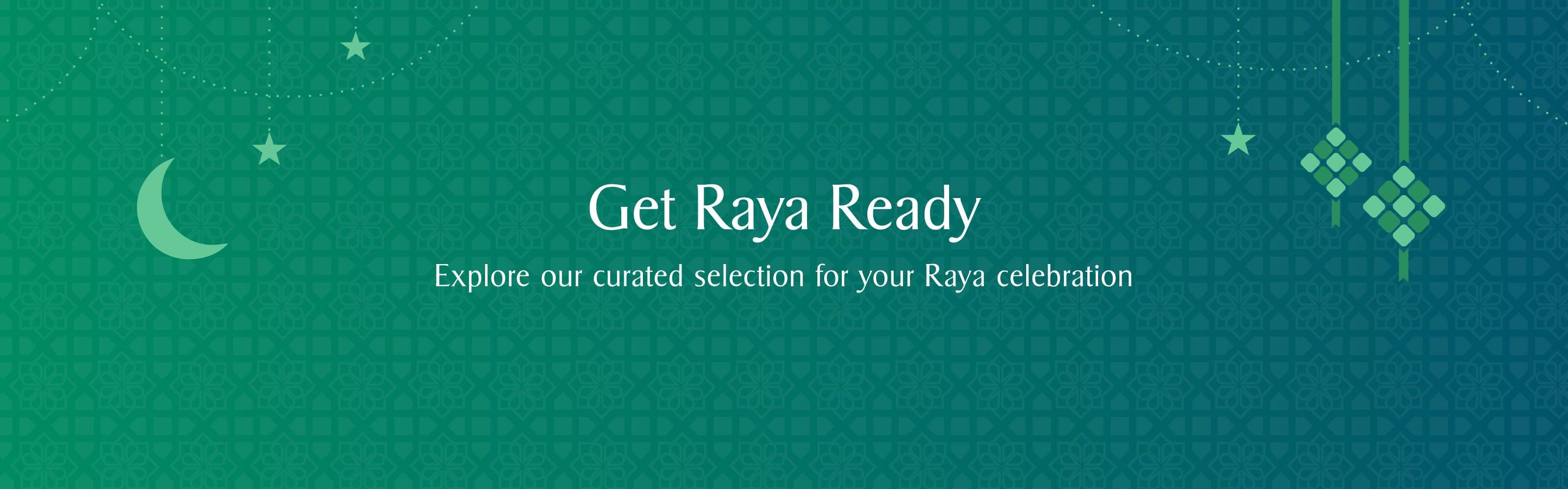 Get Raya Ready